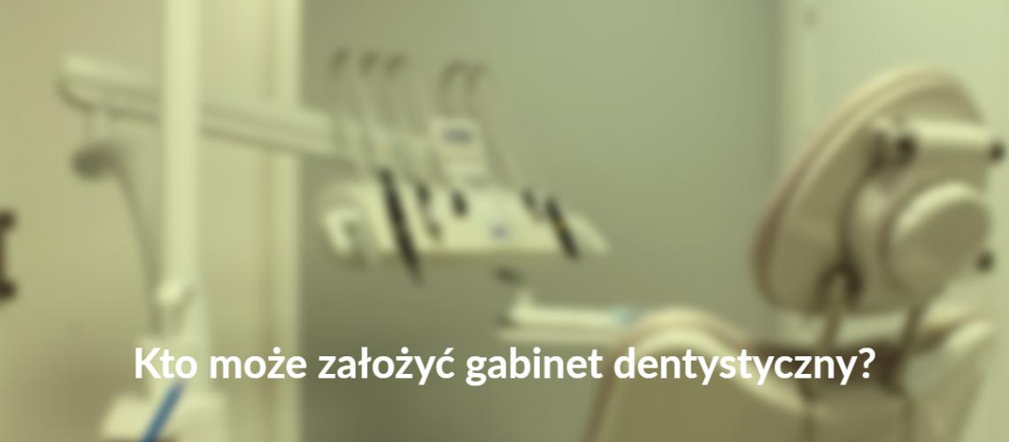 jak otworzyć gabinet stomatologiczny